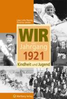 Cover-Bild zu Wir vom Jahrgang 1921 - Kindheit und Jugend von Ressing, Liese-Lotte
