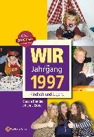 Cover-Bild zu Wir vom Jahrgang 1997 von Brandau, Claudia