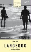 Cover-Bild zu Jedes Jahr Langeoog - Inselgeschichten von Witt, Eg
