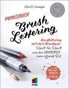 Cover-Bild zu Praxisbuch Brush Lettering von Campe, Chris