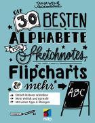 Cover-Bild zu Die 30 besten Alphabete für Sketchnotes, Flipcharts & mehr von Wehr, Tanja