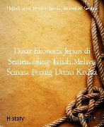 Cover-Bild zu Dasar Ekonomi Jepun di Semenanjung Tanah Melayu Semasa Perang Dunia Kedua (eBook) von Hussin, Nordin