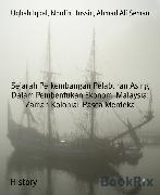 Cover-Bild zu Sejarah Perkembangan Pelaburan Asing Dalam Pembentukan Ekonomi Malaysia: Zaman Kolonial-Pasca Merdeka (eBook) von Hussin, Nordin