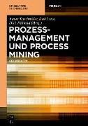 Cover-Bild zu eBook Prozessmanagement und Process Mining
