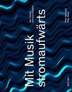 Cover-Bild zu Mit Musik stromaufwärts
