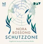 Cover-Bild zu Bossong, Nora: Schutzzone