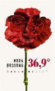 Cover-Bild zu Bossong, Nora: 36,9°
