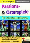 Cover-Bild zu Passions- & Osterspiele für Schulgottesdienste (eBook) von Klipphahn, Anneli