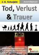 Cover-Bild zu Tod, Verlust & Trauer (eBook) von Klipphahn, Anneli