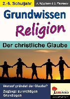 Cover-Bild zu Grundwissen Religion. 2.-6. Schuljahr von Klipphahn, Anneli