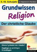 Cover-Bild zu Grundwissen Religion / Klasse 5-10 (eBook) von Klipphahn, Anneli