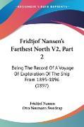Cover-Bild zu Nansen, Fridtjof: Fridtjof Nansen's Farthest North V2, Part 2