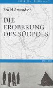 Cover-Bild zu Amundsen, Roald: Die Eroberung des Südpols
