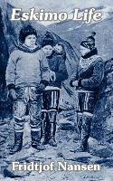 Cover-Bild zu Nansen, Fridtjof: Eskimo Life