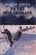 Cover-Bild zu Nansen, Fridtjof: På ski over Grønland