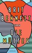 Cover-Bild zu Die Mütter von Bennett, Brit