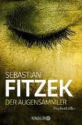 Cover-Bild zu Fitzek, Sebastian: Der Augensammler