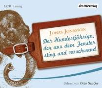 Cover-Bild zu Der Hundertjährige, der aus dem Fenster stieg und verschwand von Jonasson, Jonas