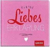Cover-Bild zu Kleine Liebeserklärung