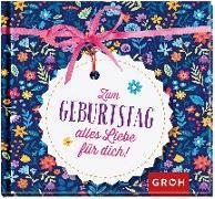 Cover-Bild zu Zum Geburtstag alles Liebe für dich