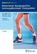 Cover-Bild zu Hüter-Becker, Antje: Biomechanik, Bewegungslehre, Leistungsphysiologie, Trainingslehre (physiolehrbu