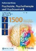 Cover-Bild zu Klein, Helmfried E. (Hrsg.): Facharztprüfung Psychiatrie, Psychotherapie und Psychosomatik