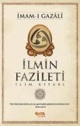 Cover-Bild zu Ilmin Fazileti von Gazali, imam-i