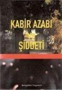 Cover-Bild zu Kabir Azabi ve Siddeti von Gazali, Imam-I