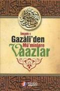 Cover-Bild zu Imam-i Gazaliden Müminlere Vaazlar von Gazali, Imam-I