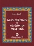 Cover-Bild zu Iyiligi Emretmek ve Kötülükten Menetmek von Gazali, Imam-I