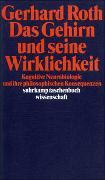 Cover-Bild zu Roth, Gerhard: Das Gehirn und seine Wirklichkeit