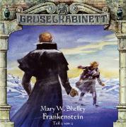 Cover-Bild zu Shelley, Mary W.: Gruselkabinett - Folge 13