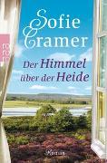 Cover-Bild zu Der Himmel über der Heide von Cramer, Sofie
