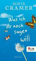 Cover-Bild zu Was ich dir noch sagen will (eBook) von Cramer, Sofie