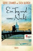 Cover-Bild zu Ein Tag und eine Nacht (eBook) von Cramer, Sofie
