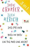 Cover-Bild zu SMS für dich/Herz an Herz/Ein Tag und eine Nacht (eBook) von Cramer, Sofie