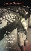 Cover-Bild zu Die Rezepte meines Vaters von Durand, Jacky