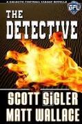 Cover-Bild zu Detective (eBook) von Sigler, Scott