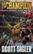 Cover-Bild zu Champion (eBook) von Sigler, Scott