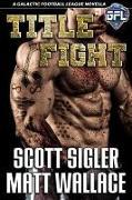 Cover-Bild zu Title Fight (eBook) von Sigler, Scott