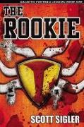 Cover-Bild zu Rookie (eBook) von Sigler, Scott
