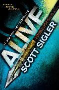 Cover-Bild zu Alive (eBook) von Sigler, Scott