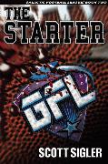 Cover-Bild zu The Starter (eBook) von Sigler, Scott