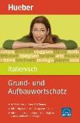 Cover-Bild zu Albertini, Stefano: Grund- und Aufbauwortschatz Italienisch