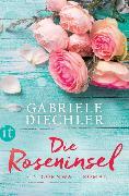 Cover-Bild zu Die Roseninsel von Diechler, Gabriele