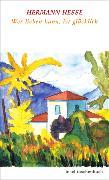 Cover-Bild zu Wer lieben kann, ist glücklich von Hesse, Hermann