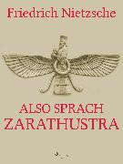 Cover-Bild zu Also sprach Zarathustra (eBook) von Nietzsche, Friedrich