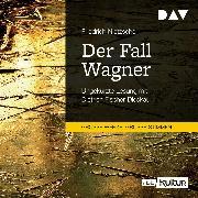 Cover-Bild zu Der Fall Wagner (Audio Download) von Nietzsche, Friedrich