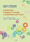 Cover-Bild zu eBook Lernbereich Training & Transfer in Unterricht und Praxis