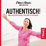 Cover-Bild zu Authentisch! (Audio Download) von Franke, Patricia